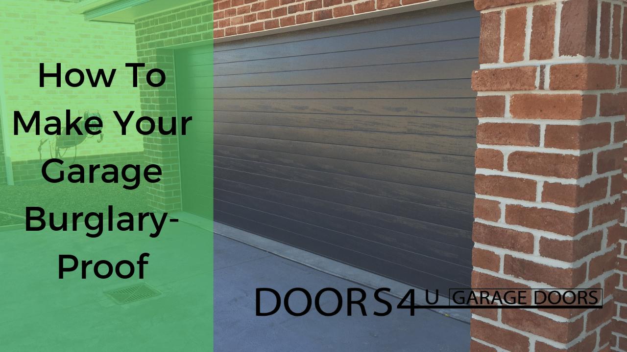 How To Make Your Garage Burglary-Proof - burglary proof