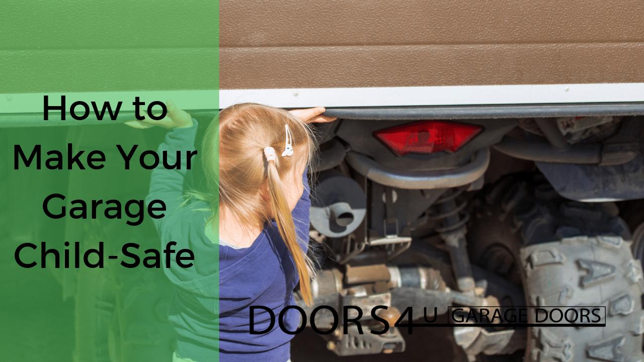 How to Make Your Garage Child-Safe - Garage Child-Safe